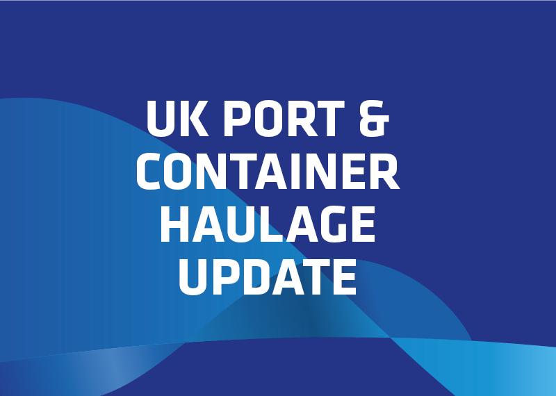UK port & container haulage update